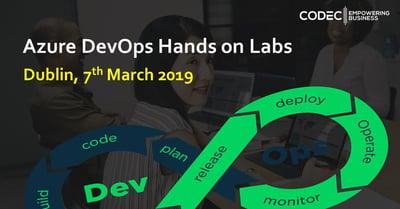 Azure DevOps Hands on Labs - Dublin 7th Mar'19