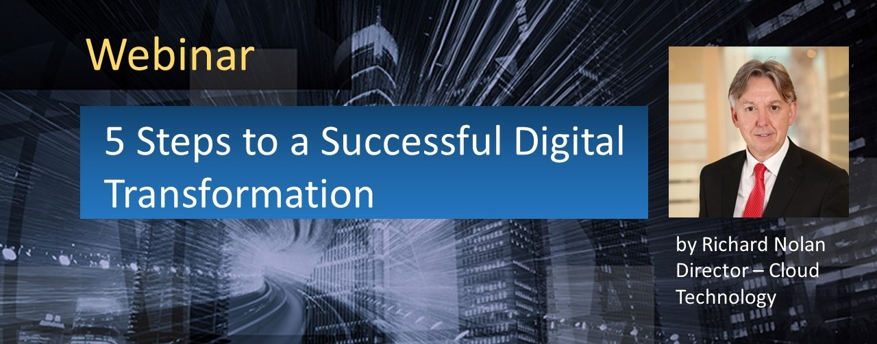 5 Steps to a Successful Digital Trnasformation Webinar